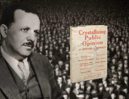 Il padre della propaganda: Edward Bernays.